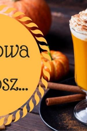 Pumpkin spice latte, czyli aromatyczna kawa z syropem korzenno-dyniowym i bitą śmietaną