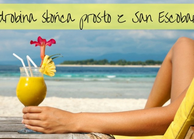 Słoneczny koktajl prosto z San Escobar, czyli sabroso cóctel con San Escobar